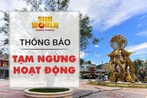Sun World Halong Complex suspended its operation from March 9, 2020